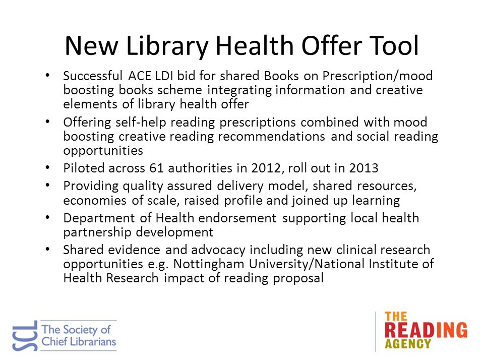 New Library Health Offer Tool Successful ACE LDI bid for shared Books on Prescription/mood boosting books scheme integrating information and creative