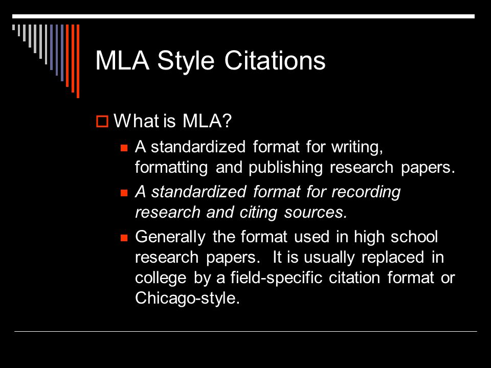 MLA Style Citations  What is MLA.