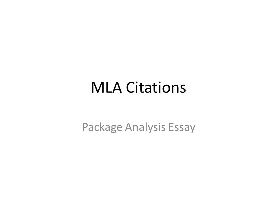 MLA Citations Package Analysis Essay