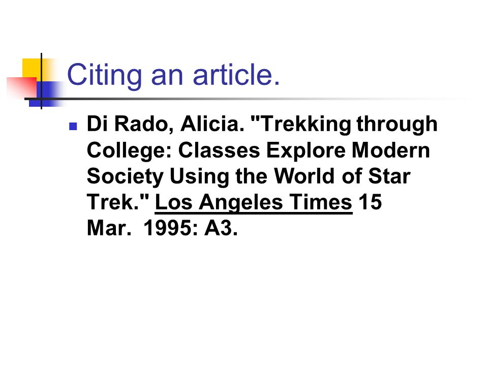 Citing an article. Di Rado, Alicia.