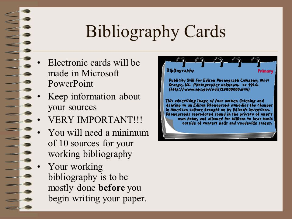 BIBLIOGRAPHY VS. NOTE CARDS Bibliography Cards = –Working Bibliography = all sources CONSULTED for use in research paper –Annotated Bibliography = bib