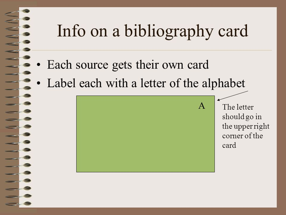 Notecards will also include the source letter that you have given the original source You will record page numbers on the note cards You will give the note card a subject line to help with organization You will put your MLA citation on the notecard
