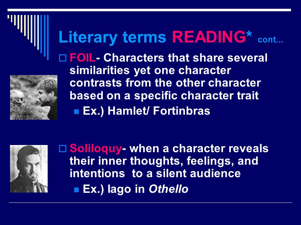 Literary terms READING* cont...