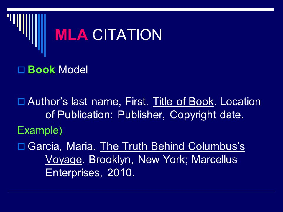 MLA CITATION  Book Model  Author's last name, First.