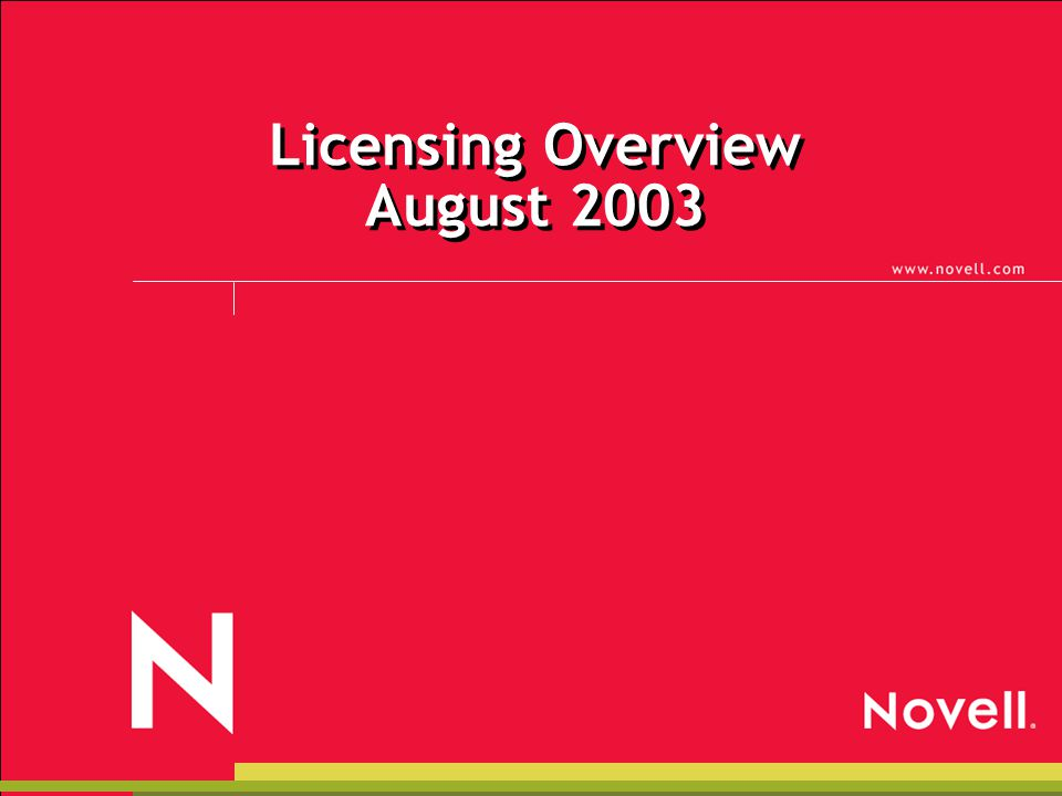 Licensing Overview August 2003