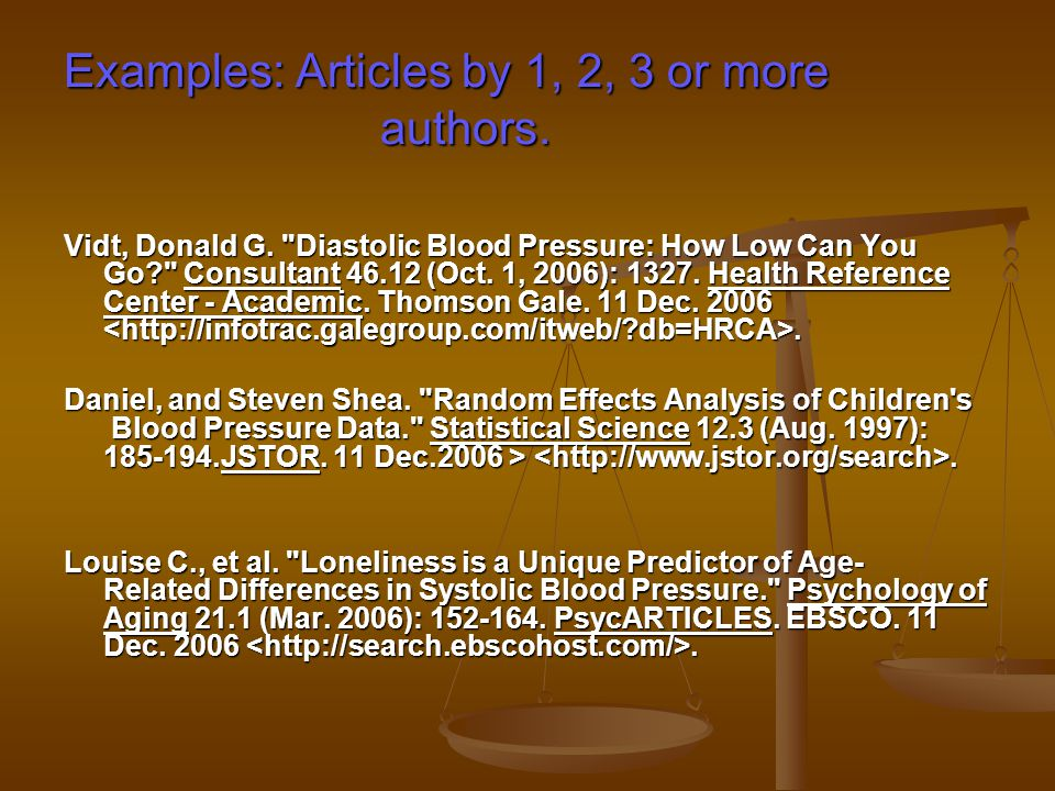 Examples: Articles by 1, 2, 3 or more authors. Vidt, Donald G.