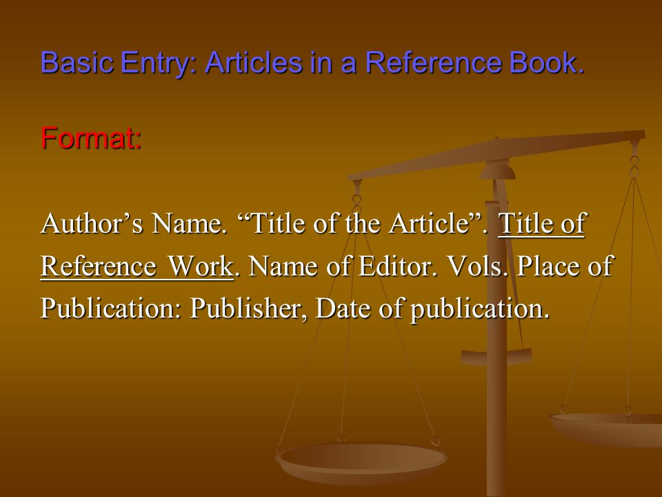 Online Documents and Postings.Format: Author's Name.