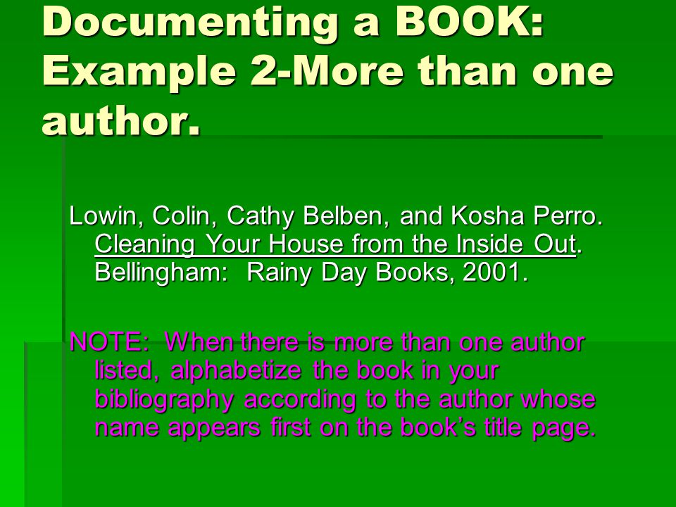 Documenting a BOOK: Example 2-More than one author.