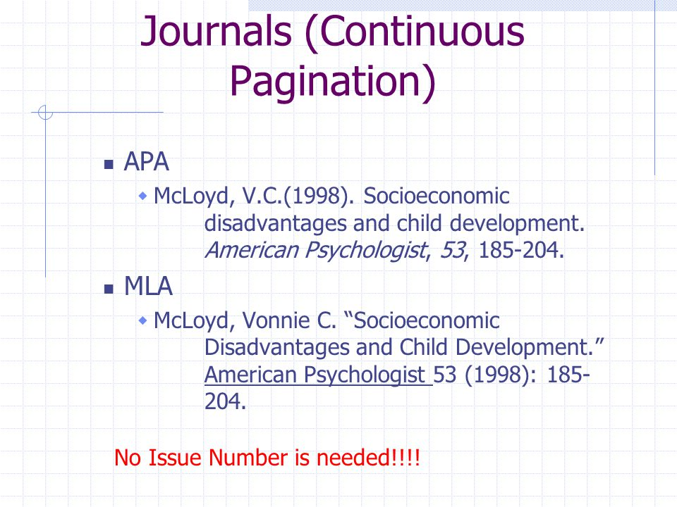 Journals (Continuous Pagination) APA  McLoyd, V.C.(1998).