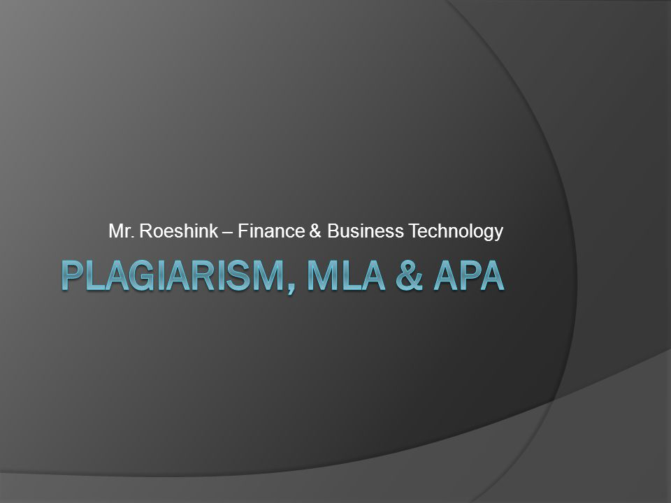 Mr. Roeshink – Finance & Business Technology