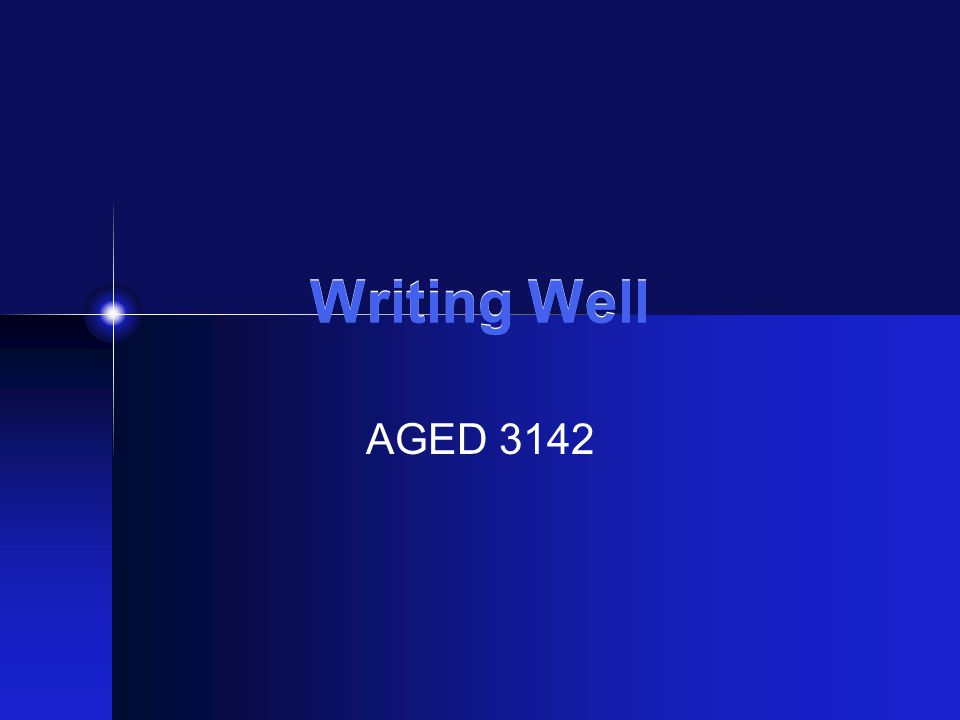 Writing Well AGED 3142