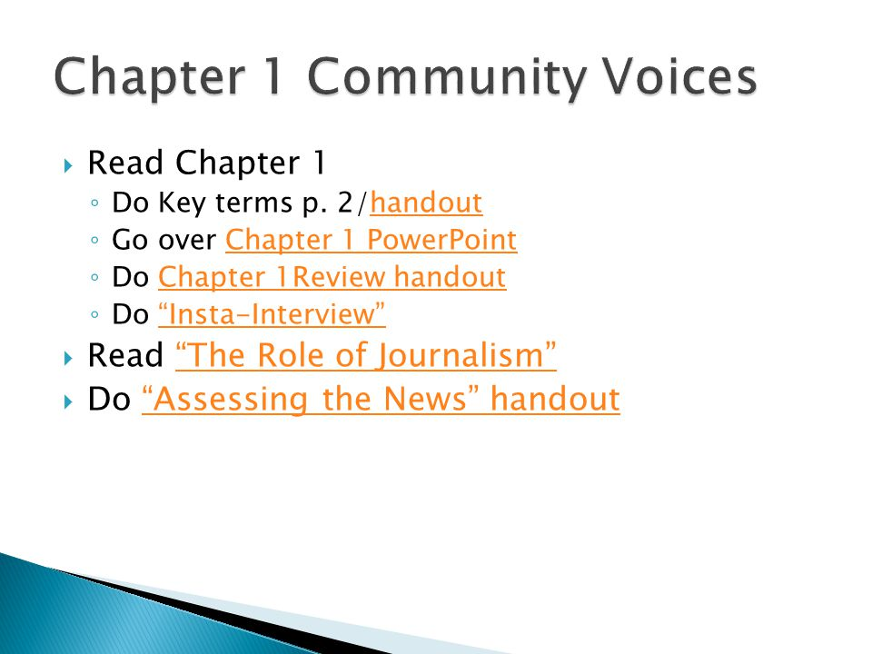  Read Chapter 1 ◦ Do Key terms p. 2/handouthandout ◦ Go over Chapter 1 PowerPointChapter 1 PowerPoint ◦ Do Chapter 1Review handoutChapter 1Review han