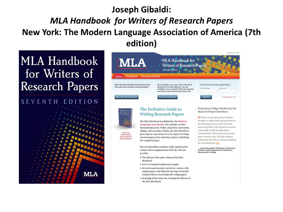 Joseph Gibaldi: MLA Handbook for Writers of Research Papers New York: The Modern Language Association of America (7th edition)