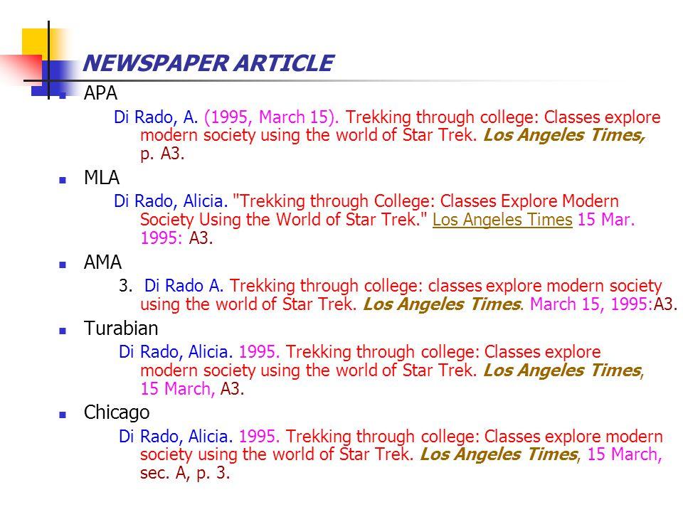 NEWSPAPER ARTICLE APA Di Rado, A. (1995, March 15). Trekking through college: Classes explore modern society using the world of Star Trek. Los Angeles