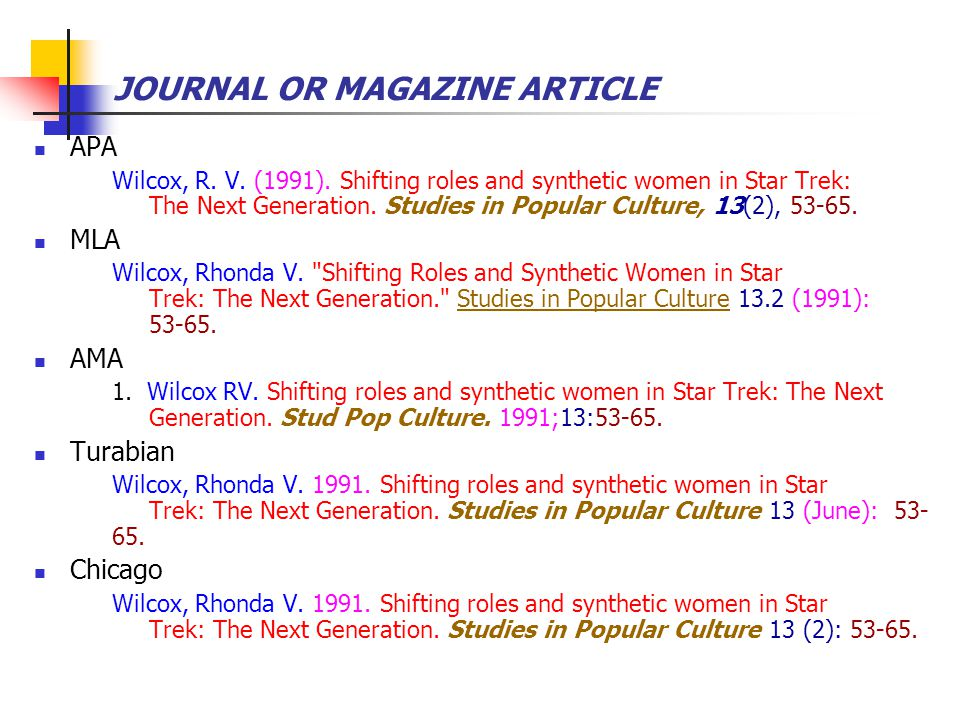 JOURNAL OR MAGAZINE ARTICLE APA Wilcox, R. V. (1991). Shifting roles and synthetic women in Star Trek: The Next Generation. Studies in Popular Culture