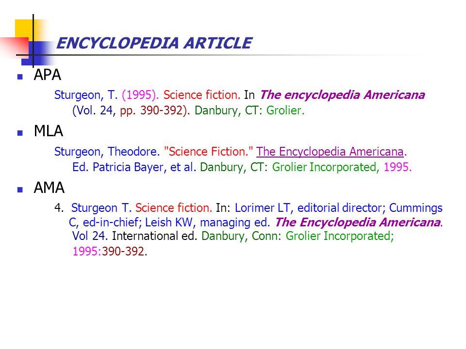 ENCYCLOPEDIA ARTICLE APA Sturgeon, T. (1995). Science fiction.