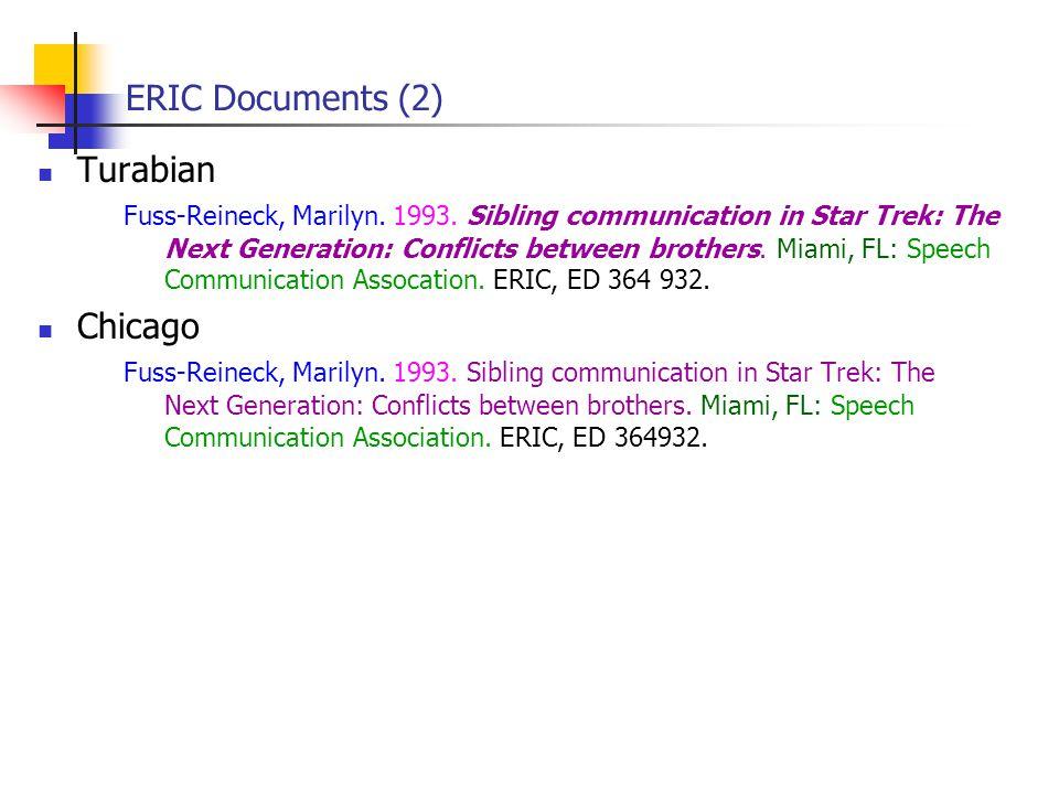 ERIC Documents (2) Turabian Fuss-Reineck, Marilyn.
