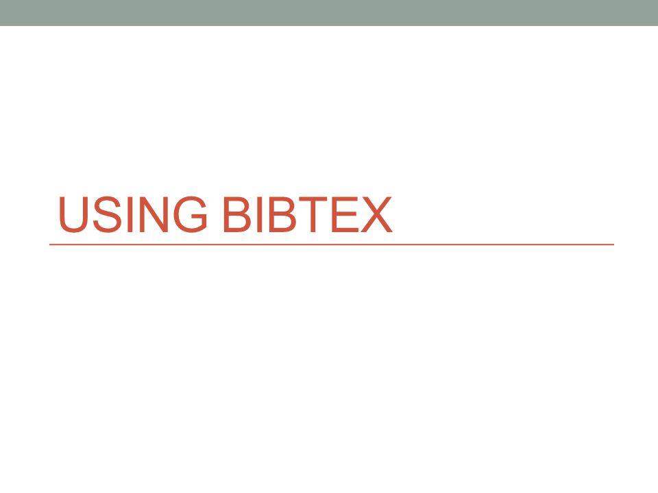 USING BIBTEX
