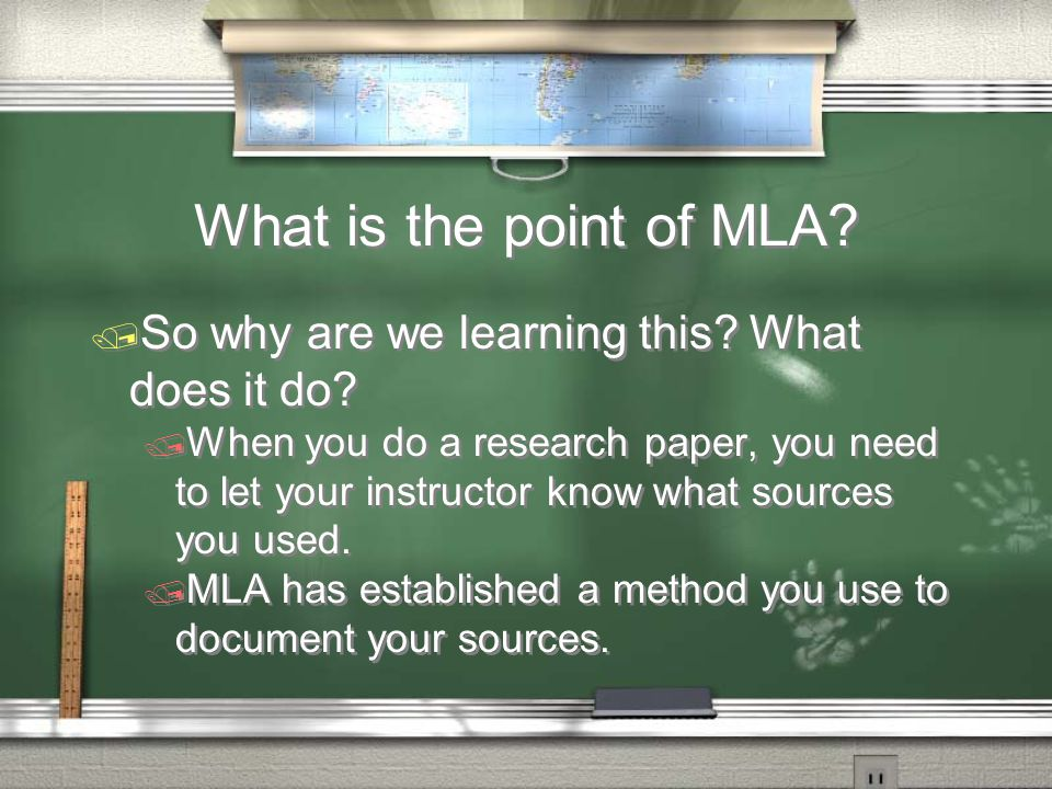 What is the point of MLA. / So why are we learning this.