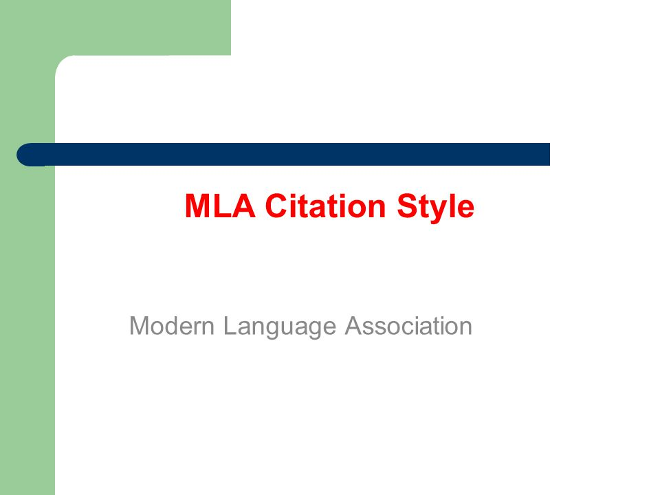 MLA Citation Style Modern Language Association