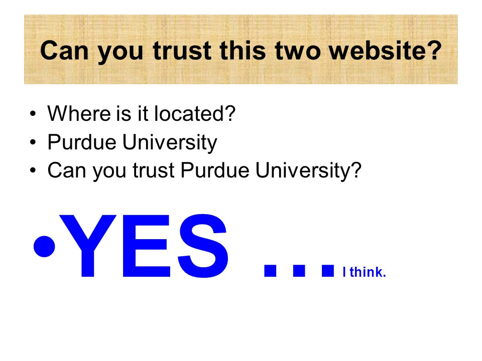 Can you trust this two website. Where is it located.