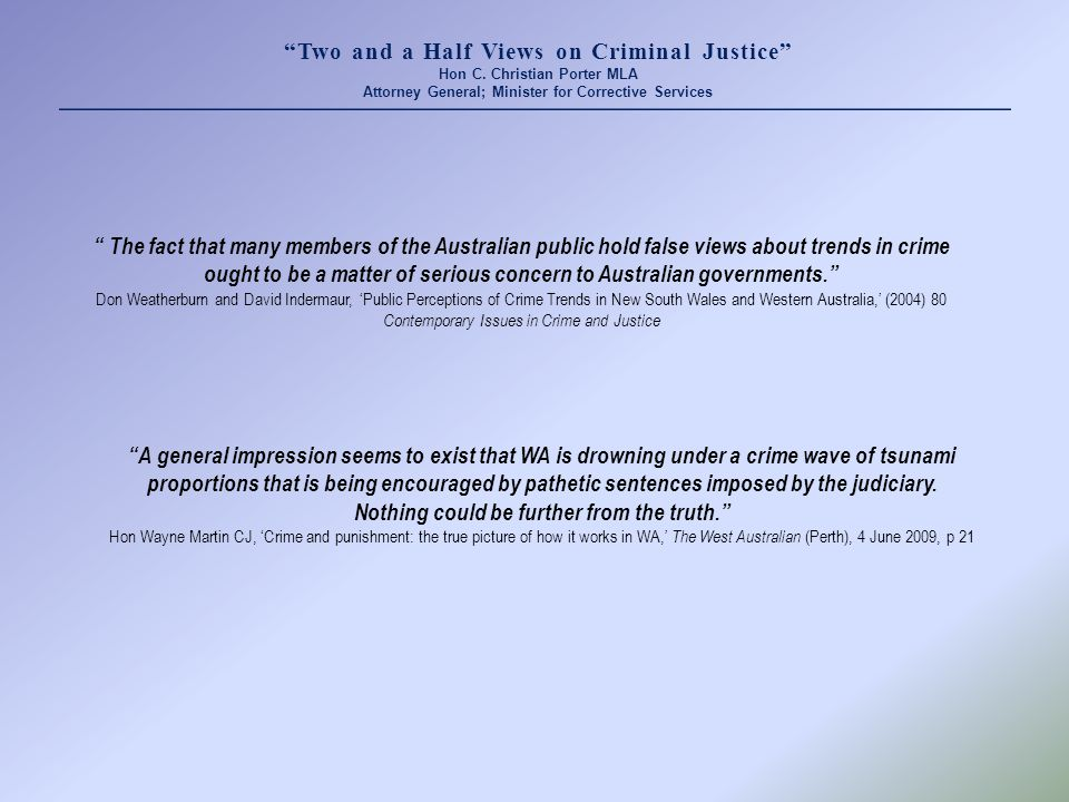Two and a Half Views on Criminal Justice Hon C.