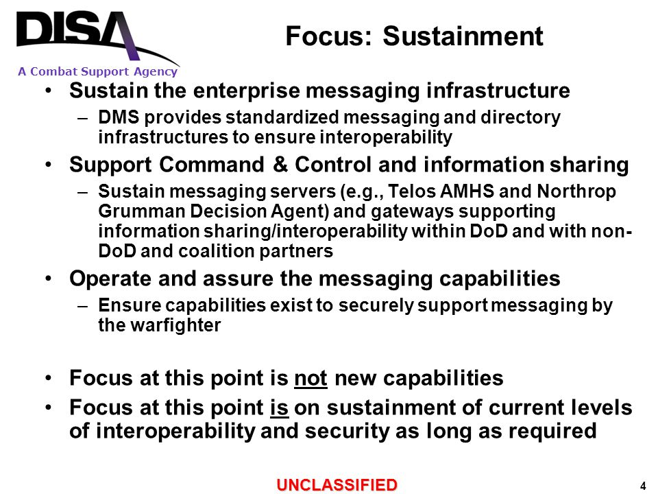 A Combat Support Agency UNCLASSIFIED 5 Current System and Products Configuration