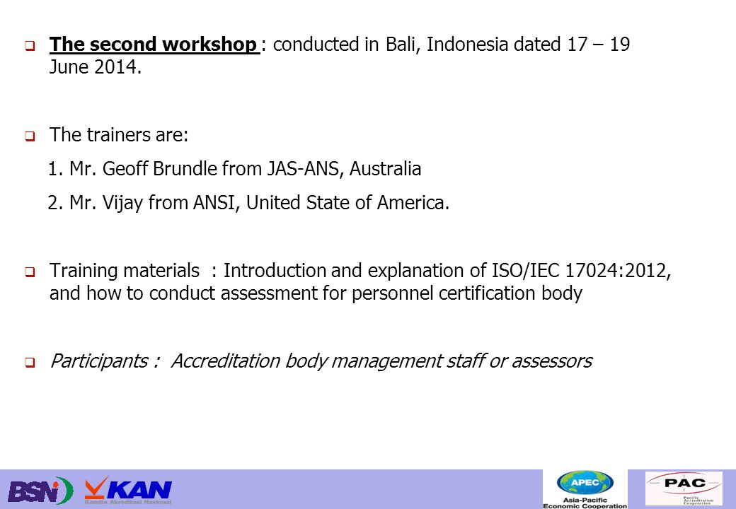  The second workshop : conducted in Bali, Indonesia dated 17 – 19 June 2014.