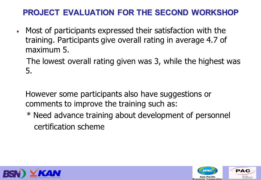 Most of participants expressed their satisfaction with the training.
