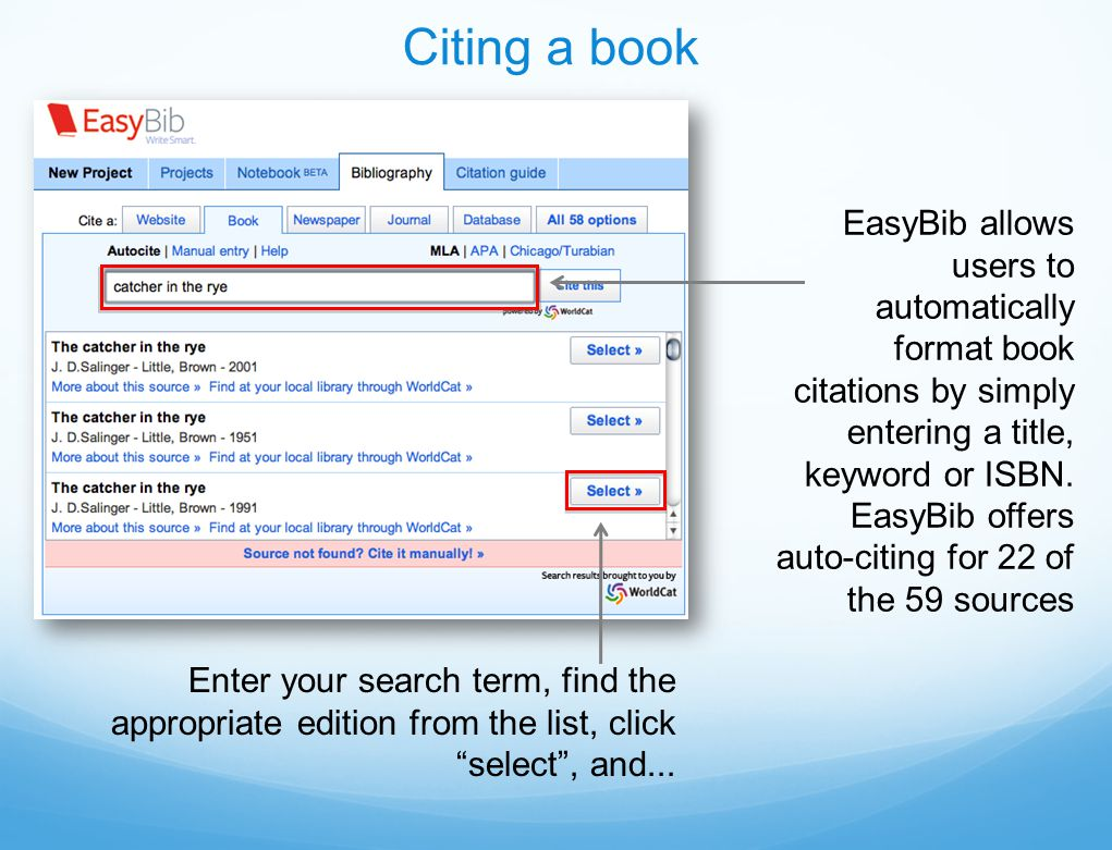 EasyBib allows users to automatically format book citations by simply entering a title, keyword or ISBN.