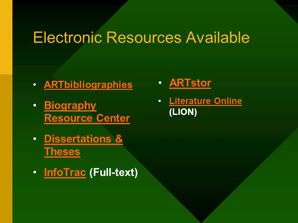 Electronic Resources Available (Cont'd) International Index to Black Periodicals (Full- text)International Index to Black Periodicals International Index to Music Periodicals (Full- text)International Index to Music Periodicals International Index to Performing Arts (Full-text)International Index to Performing Arts WilsonWeb (Full-text)WilsonWeb MLA International Bibliography