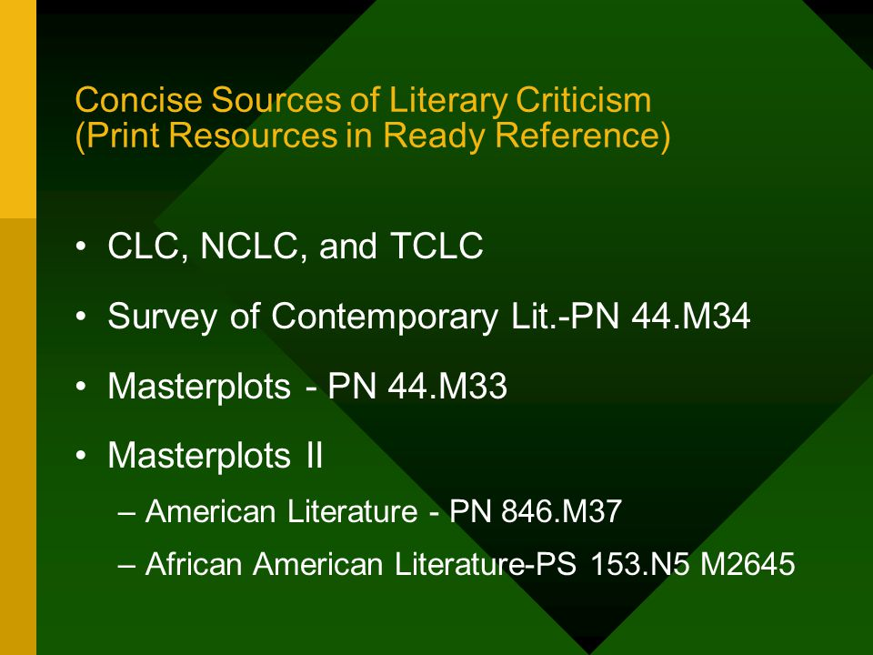 African and African-American Sources of Biography and Literary Criticism (Print: Ready Reference ) Black Literature Criticism - PS 153.N5 B556 Afro-Am.
