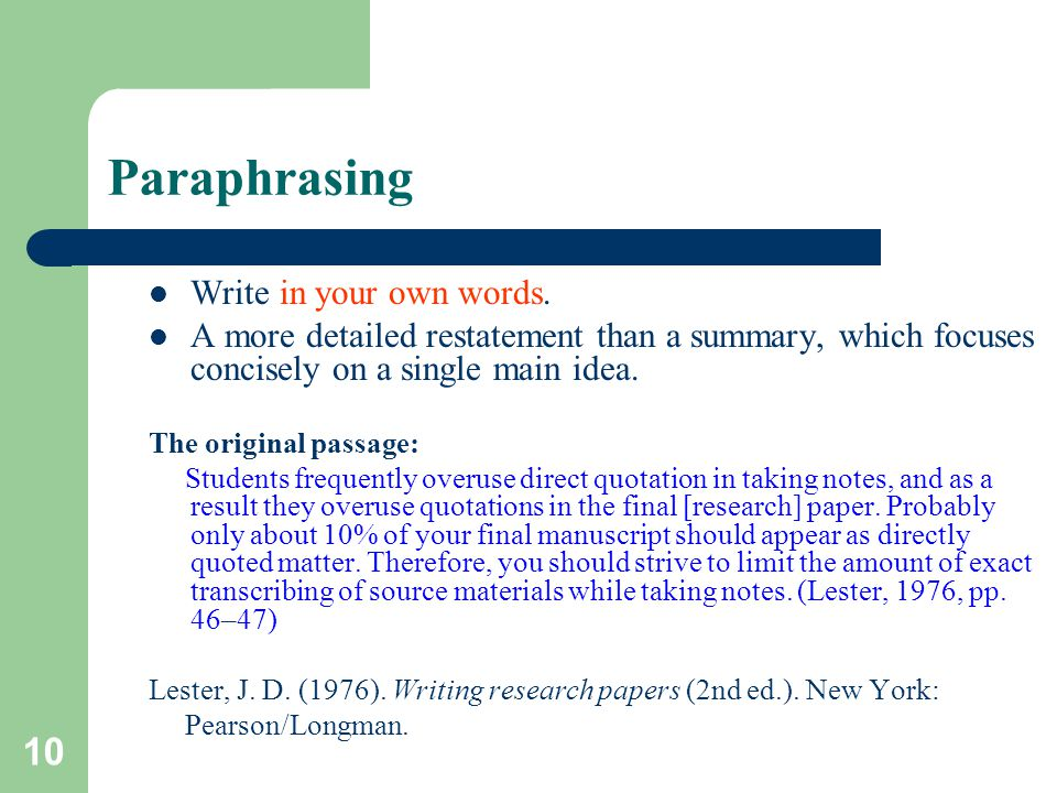 10 Paraphrasing Write in your own words.