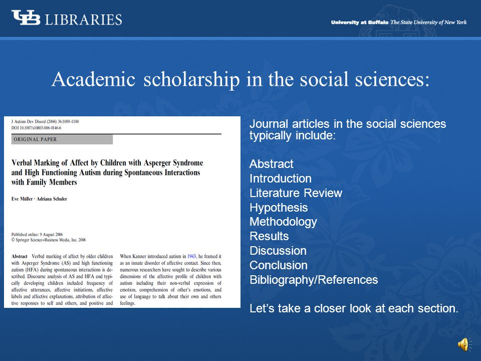 Academic scholarship: Journal articles are slightly different.
