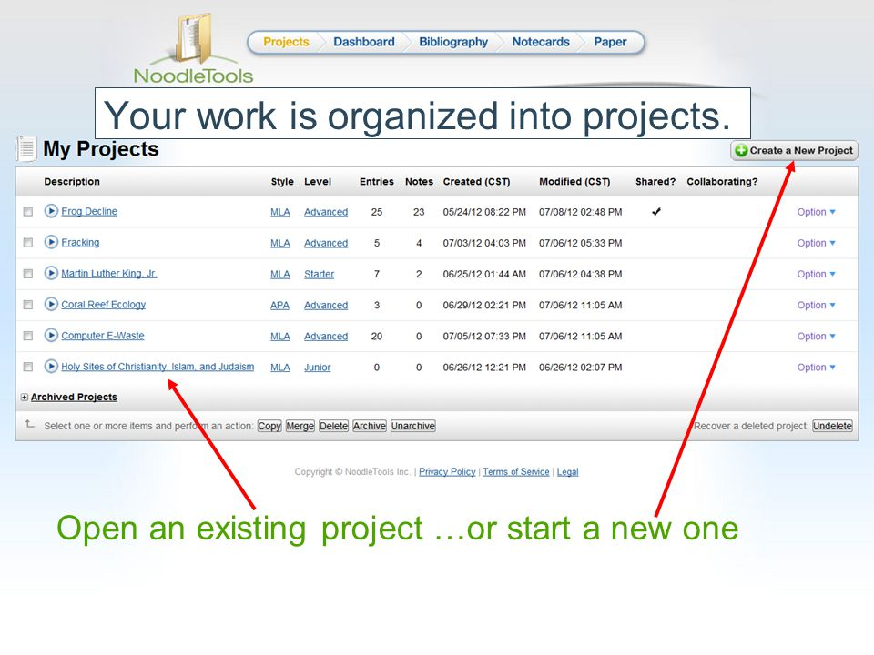 Your work is organized into projects. Open an existing project …or start a new one