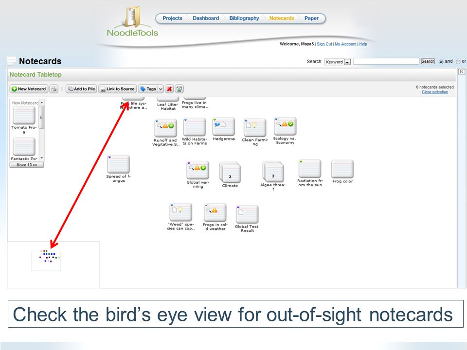 Check the bird's eye view for out-of-sight notecards