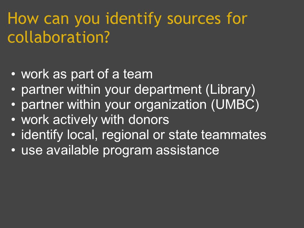 How can you identify sources for collaboration.