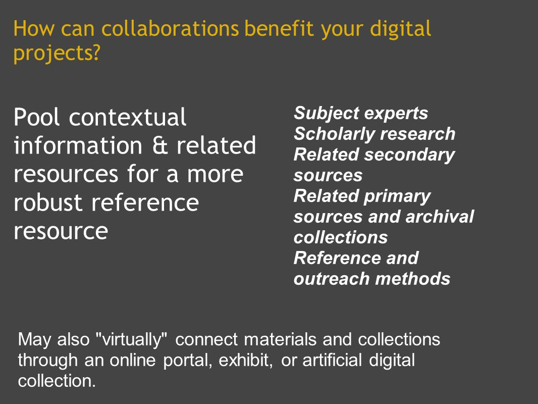 How can collaborations benefit your digital projects.