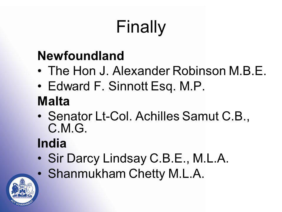 Finally Newfoundland The Hon J. Alexander Robinson M.B.E.