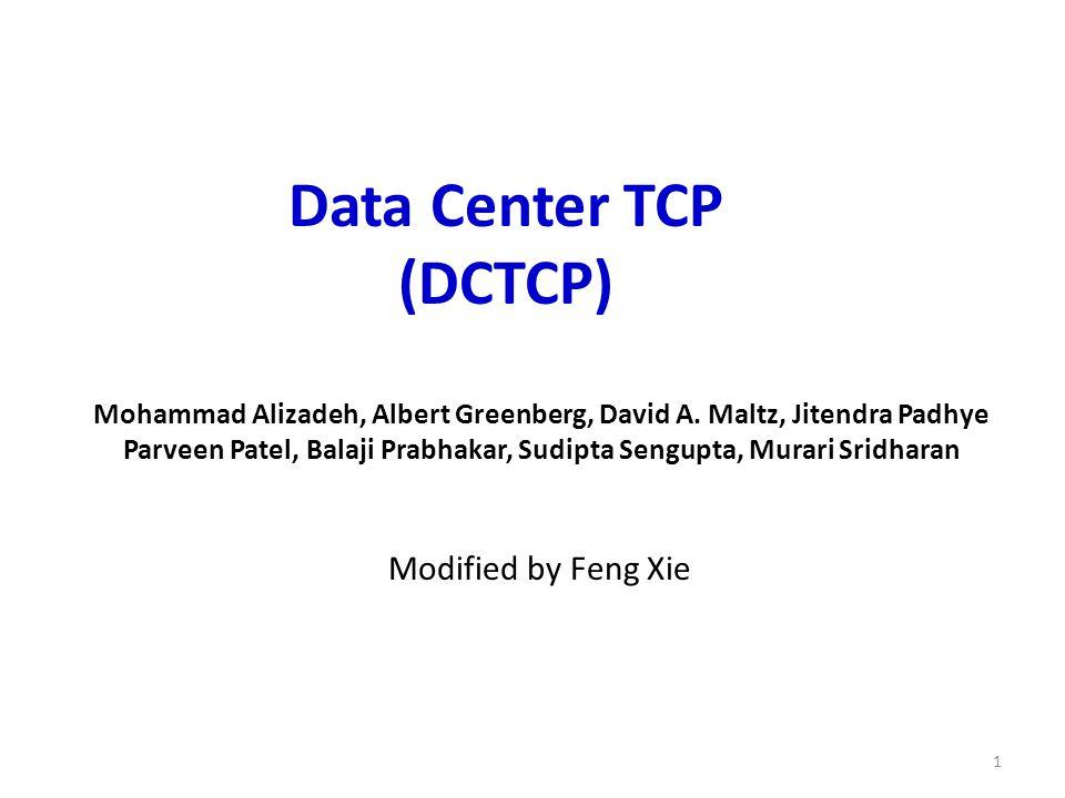 Mohammad Alizadeh, Albert Greenberg, David A.