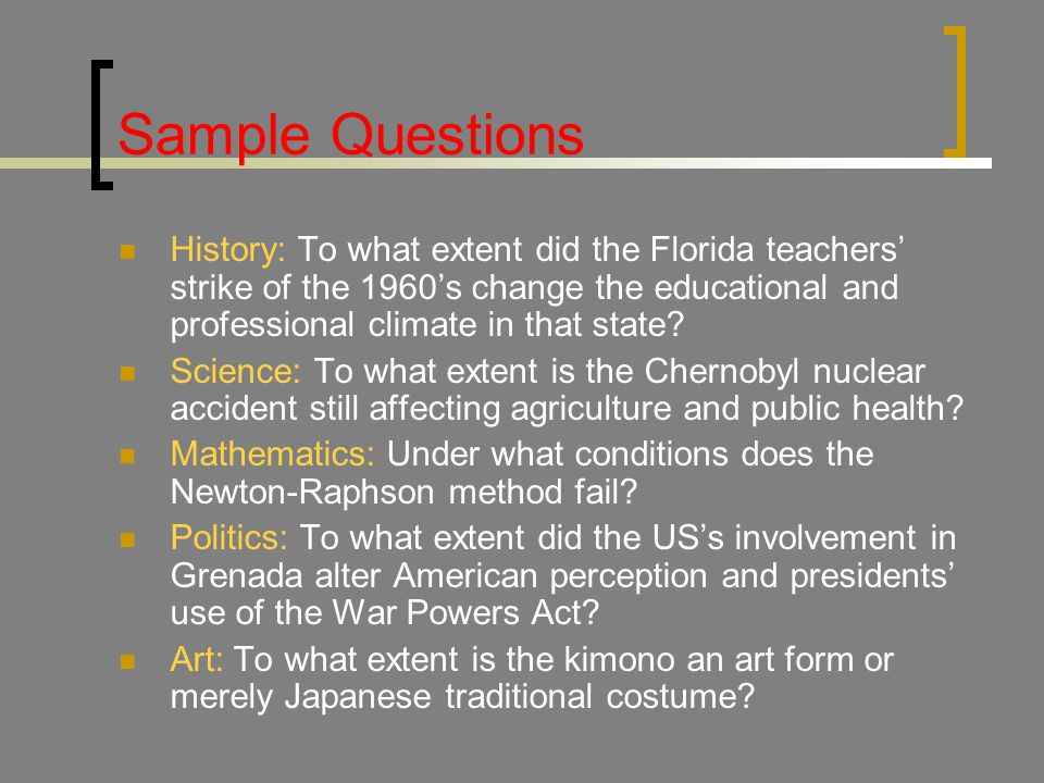Sample Questions History: To what extent did the Florida teachers' strike of the 1960's change the educational and professional climate in that state.