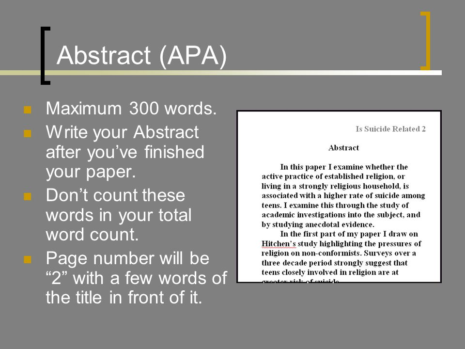Abstract (APA) Maximum 300 words.Write your Abstract after you've finished your paper.