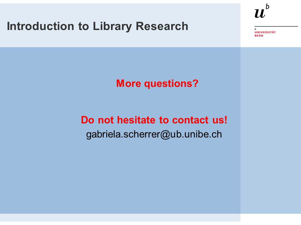 Introduction to Library Research More questions.Do not hesitate to contact us.