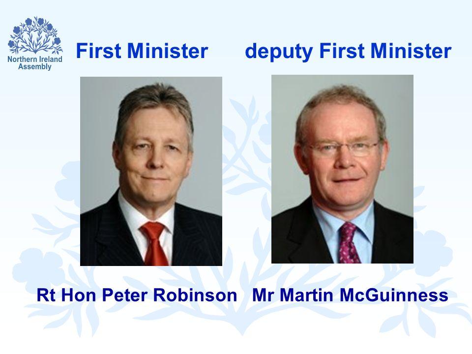 First Ministerdeputy First Minister Mr Martin McGuinnessRt Hon Peter Robinson