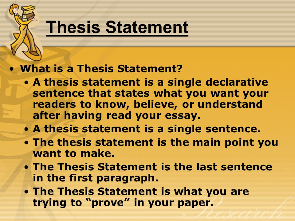 Thesis Statement What is a Thesis Statement.