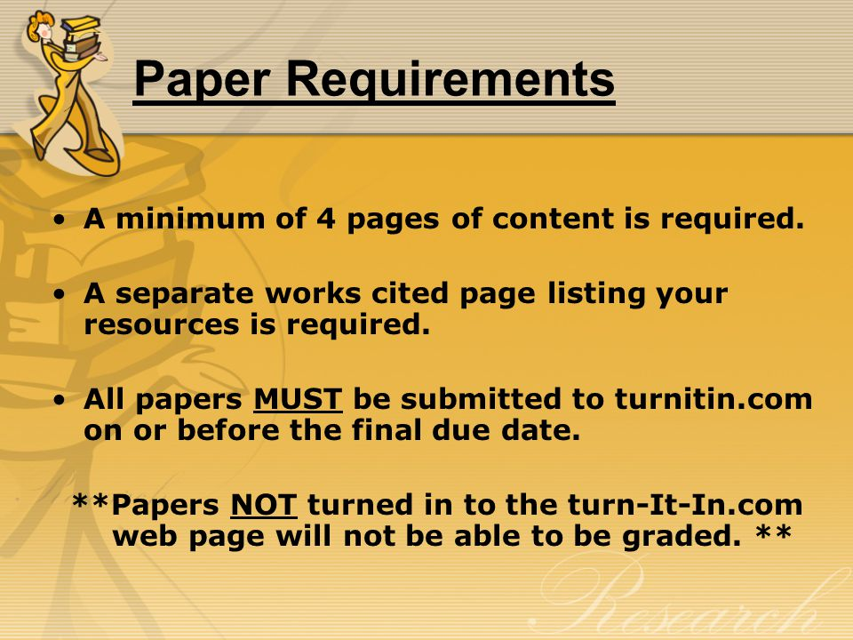 Paper Requirements A minimum of 4 pages of content is required.