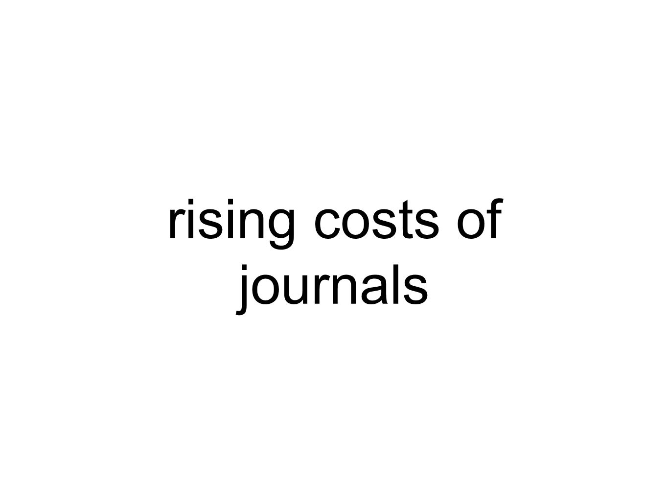 rising costs of journals
