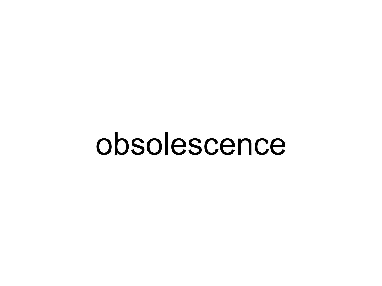 obsolescence