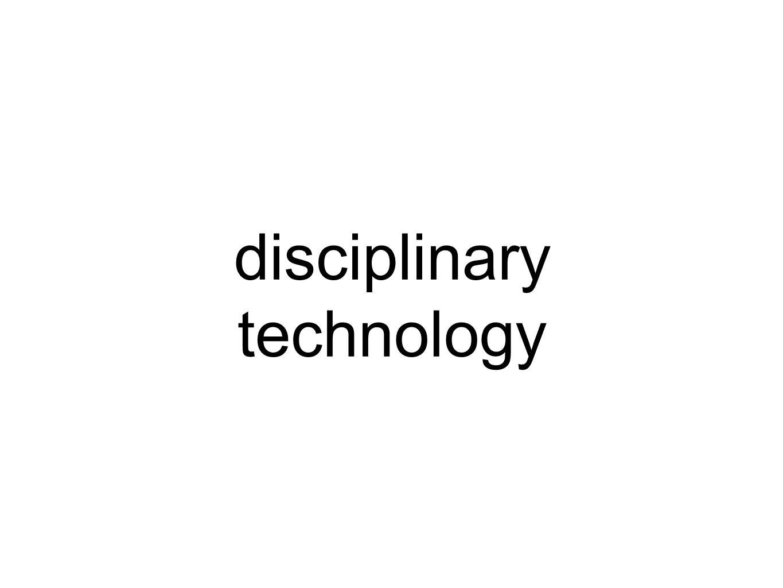 disciplinary technology