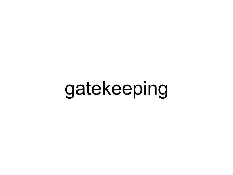 gatekeeping